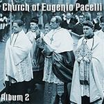 Church of Eugenio Pacelli - Album Two