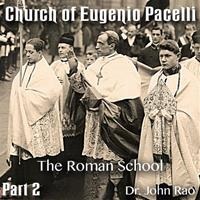 Church of Eugenio Pacelli - Part 02 -The Roman School