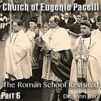 Church of Eugenio Pacelli - Part 06 -The Roman School Revisited