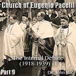 Church of Eugenio Pacelli - Part 09 -The Internal Debate (1918-1939) - I