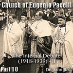 Church of Eugenio Pacelli - Part 10 -The Internal Debate (1918-1939) - II