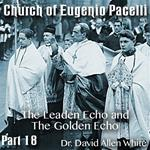 Church of Eugenio Pacelli - Part 18 - The Leaden Echo and The Golden Echo - A Reading of Poems by Gerard Manley Hopkins