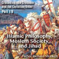 Islamic Philosophy, Moslem Society, and Jihad