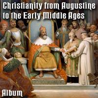 Augustine to Early Middle Ages - Album