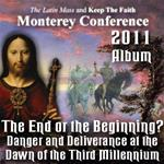 The End or the Beginning? Danger and Deliverance at the Dawn of the Third Millennium - Album - Monterey Conference 2011