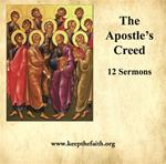Apostles' Creed - 12 sermons by Father Kenneth Baker, S.J.