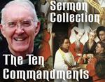 The Ten Commandments - Nine Sermons by Father Kenneth Baker, S.J.