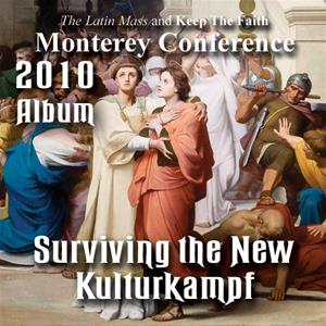Surviving the New Kulturkampf - Album- Monterey Conference 2010
