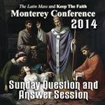 Defending Life from the Catacombs - Sunday Question and Answer Session  - Monterey 2014