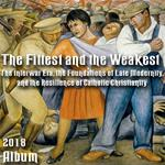 Album -The Fittest and the Weakest: The Interwar Era, the Foundations of Late Modernity, and the Resilience of Catholic Christianity