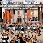 Part 04 - Losing the Purification Struggle
