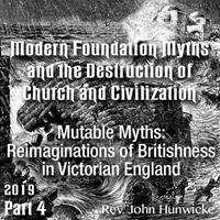 Roman Forum 2019 - 04. Mutable Myths: Reimaginations of Britishness in Victorian England