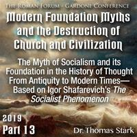 Roman Forum 2019 - 13. The Myth of Socialism and its Foundation in the History of Thought